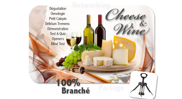 Cheese & Wine © - Un concept Auréol