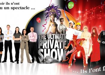 Ultimate Private Show © - Un concept Auréol